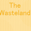 The Wasteland