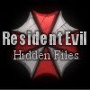 Resident Evil - Hidden Files