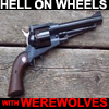 HELL ON WHEELS with Werewolves 2