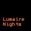 Lumaire Nights Remixed