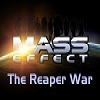 Mass Effect: The Reaper War